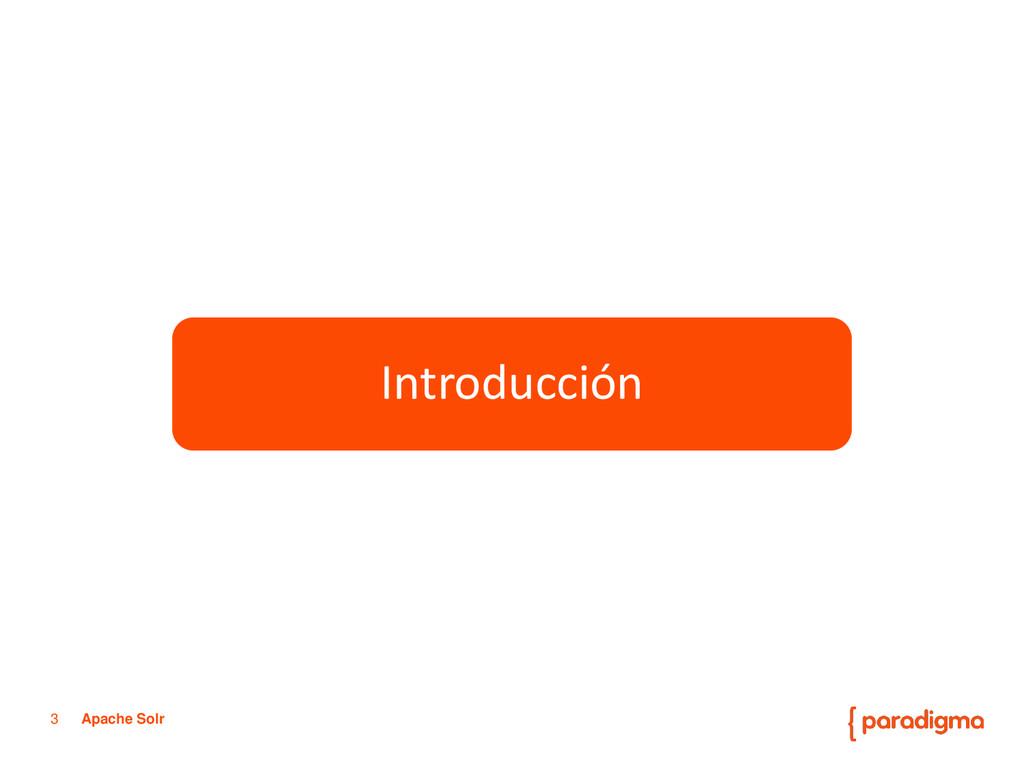 3 Apache Solr Paradigma Tecnológico Servicios d...