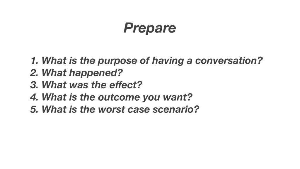 Prepare 1. What is the purpose of having a conv...