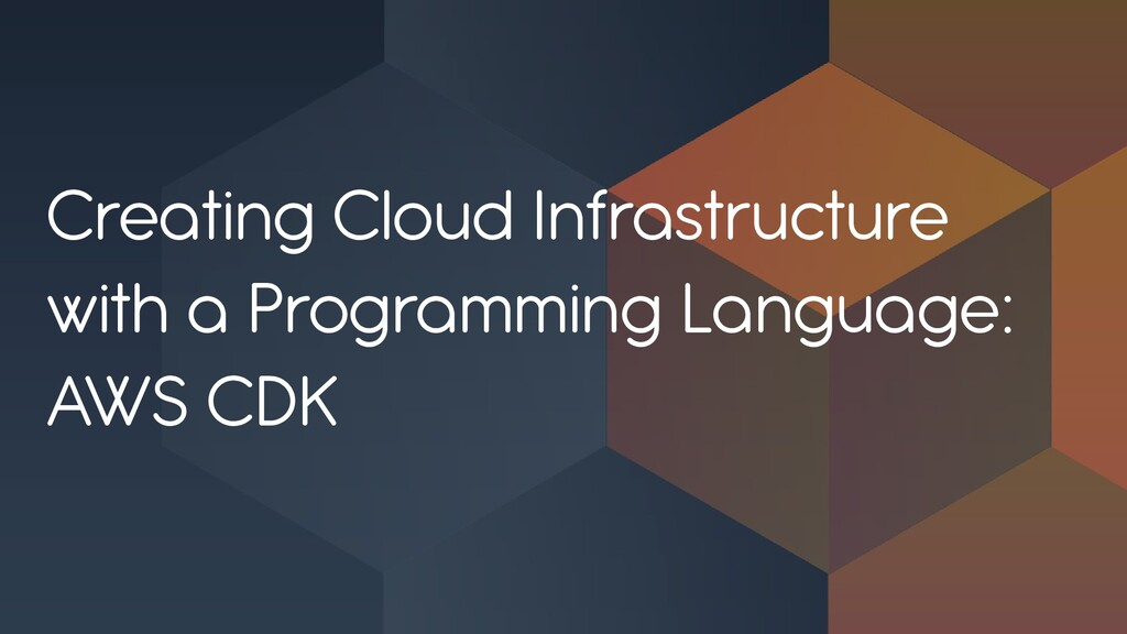 Creating Cloud Infrastructure with a Programmin...