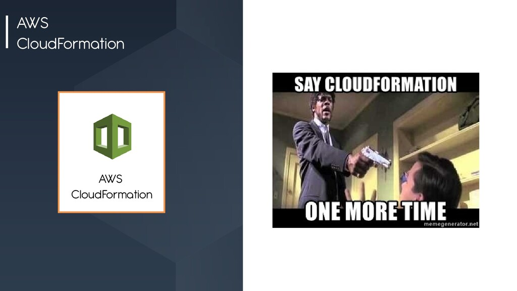 AWS CloudFormation AWS CloudFormation