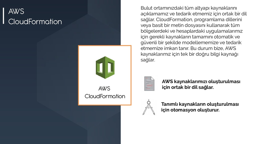 AWS CloudFormation Bulut ortamınızdaki tüm alty...
