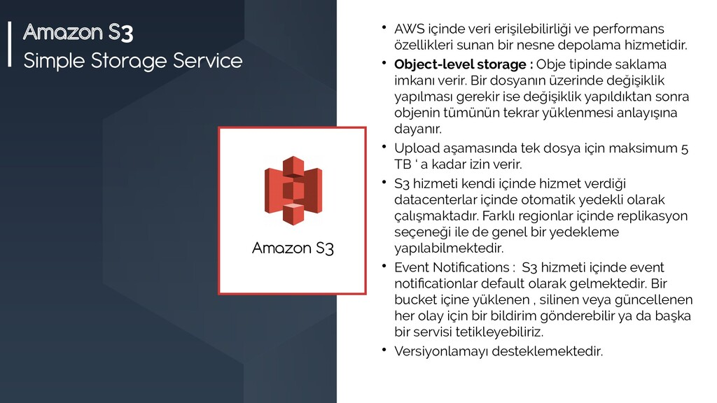 Amazon S3 Simple Storage Service  AWS içinde v...