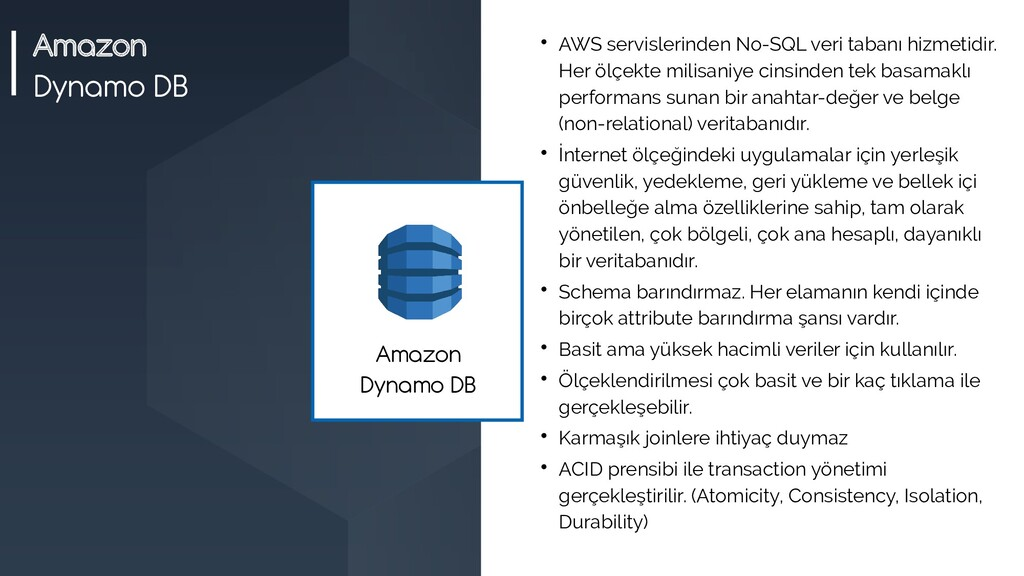 Amazon Dynamo DB  AWS servislerinden No-SQL ve...