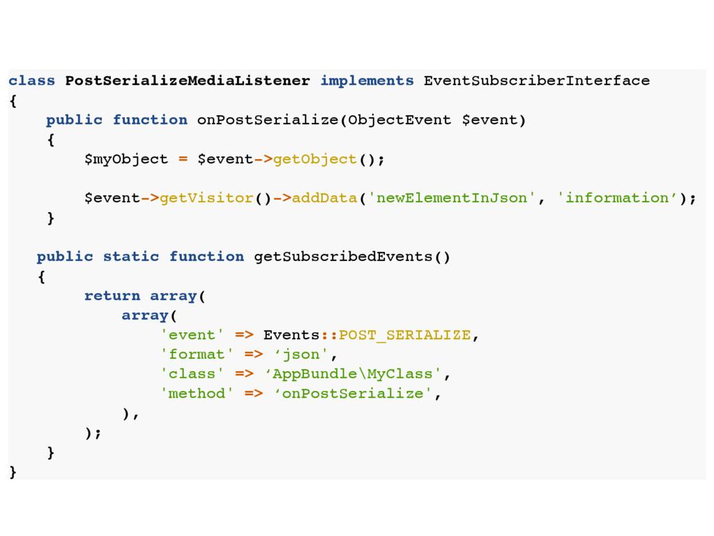 class PostSerializeMediaListener implements Eve...