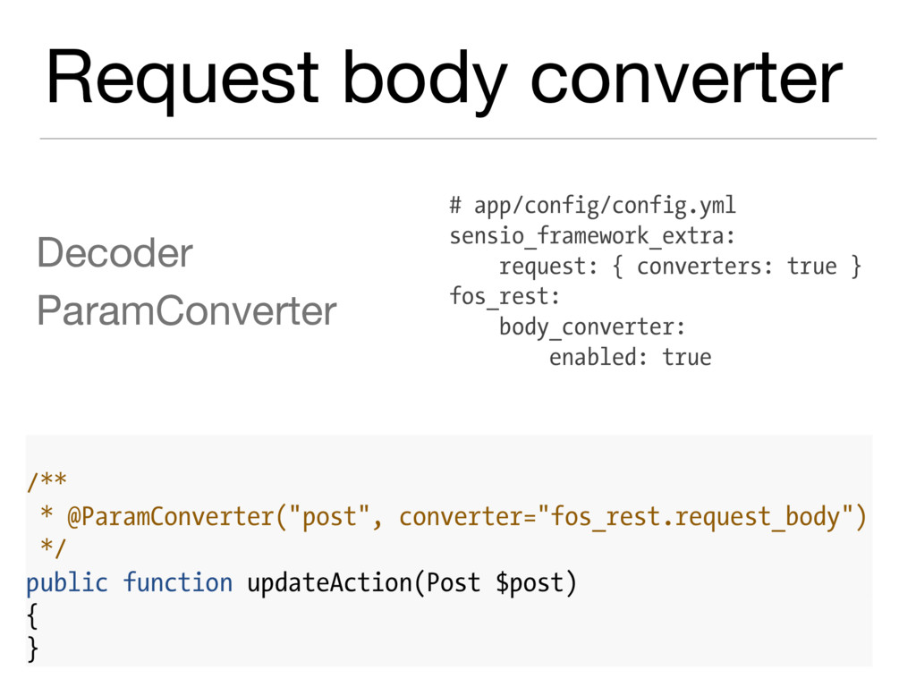 Request body converter Decoder  ParamConverter ...