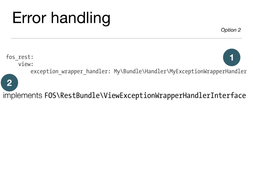 fos_rest: view: exception_wrapper_handler: My\B...