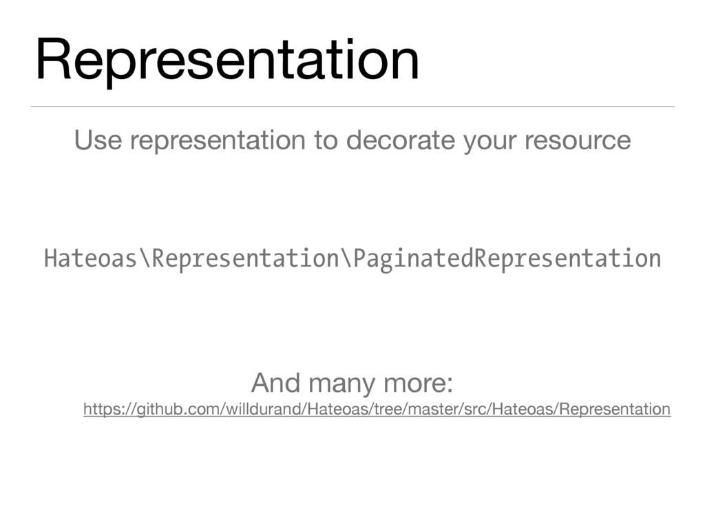 Representation Use representation to decorate y...