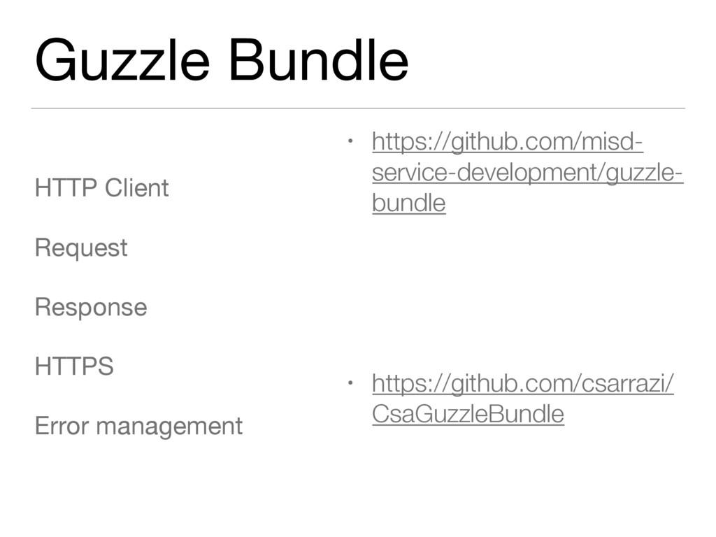 Guzzle Bundle HTTP Client  Request  Response  H...