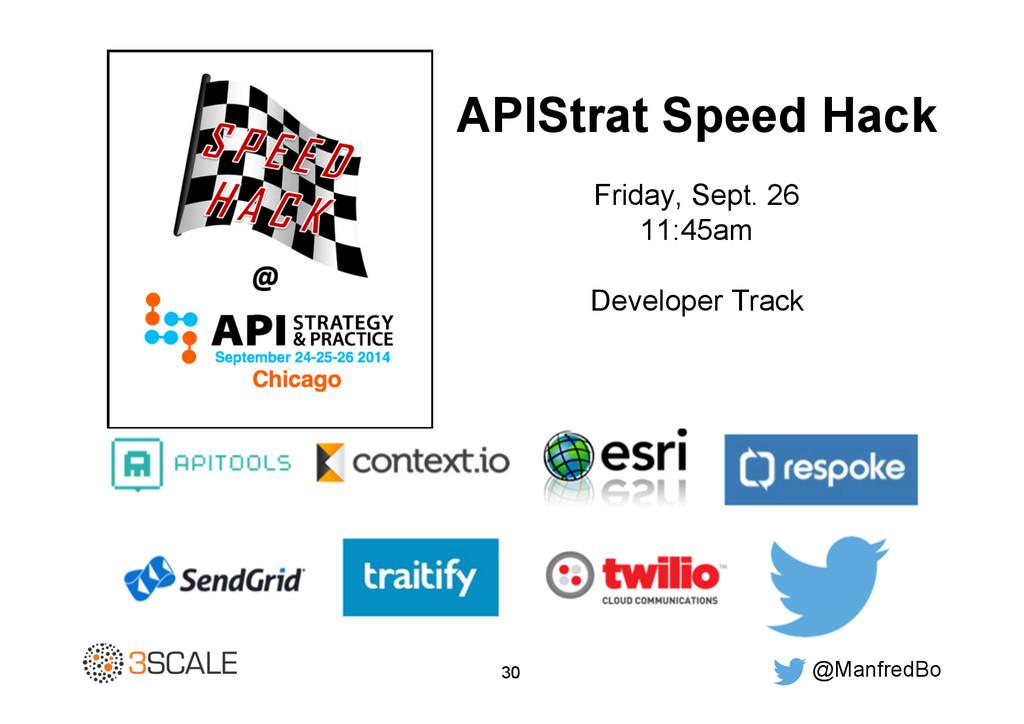 @ManfredBo 30 APIStrat Speed Hack Friday, Sept....