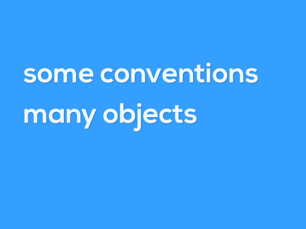 some conventions many objects