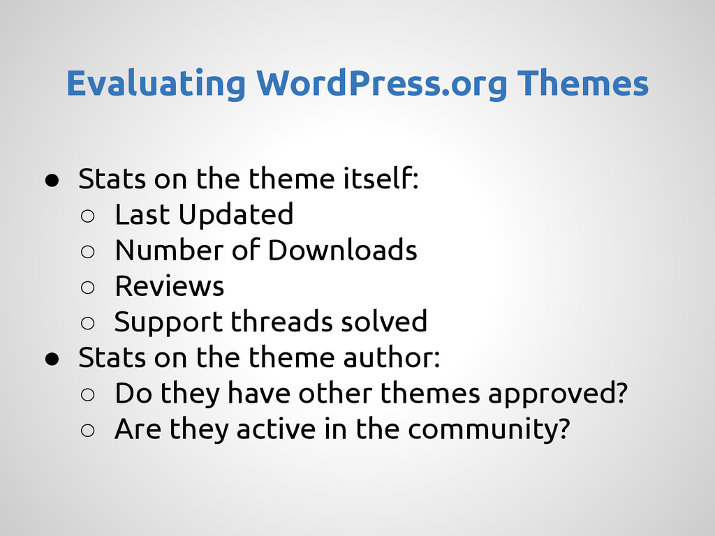 ● Stats on the theme itself: ○ Last Updated ○ N...