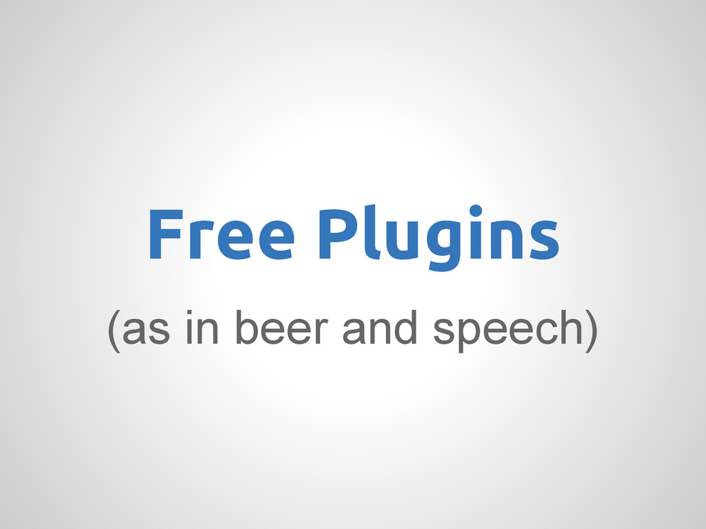 (as in beer and speech) Free Plugins