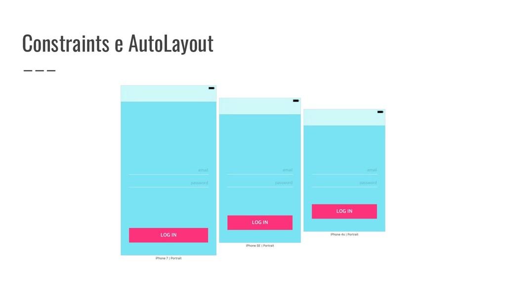 Constraints e AutoLayout
