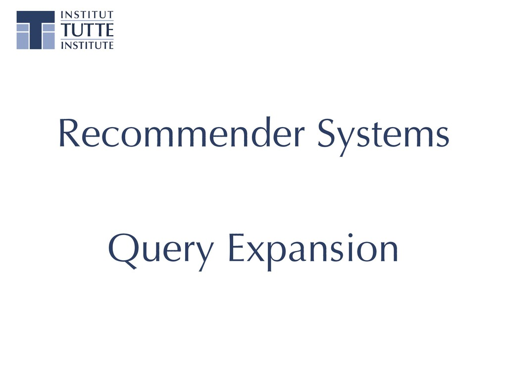 Recommender Systems Query Expansion