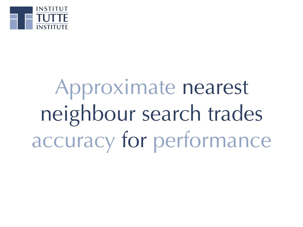 Approximate nearest neighbour search trades acc...