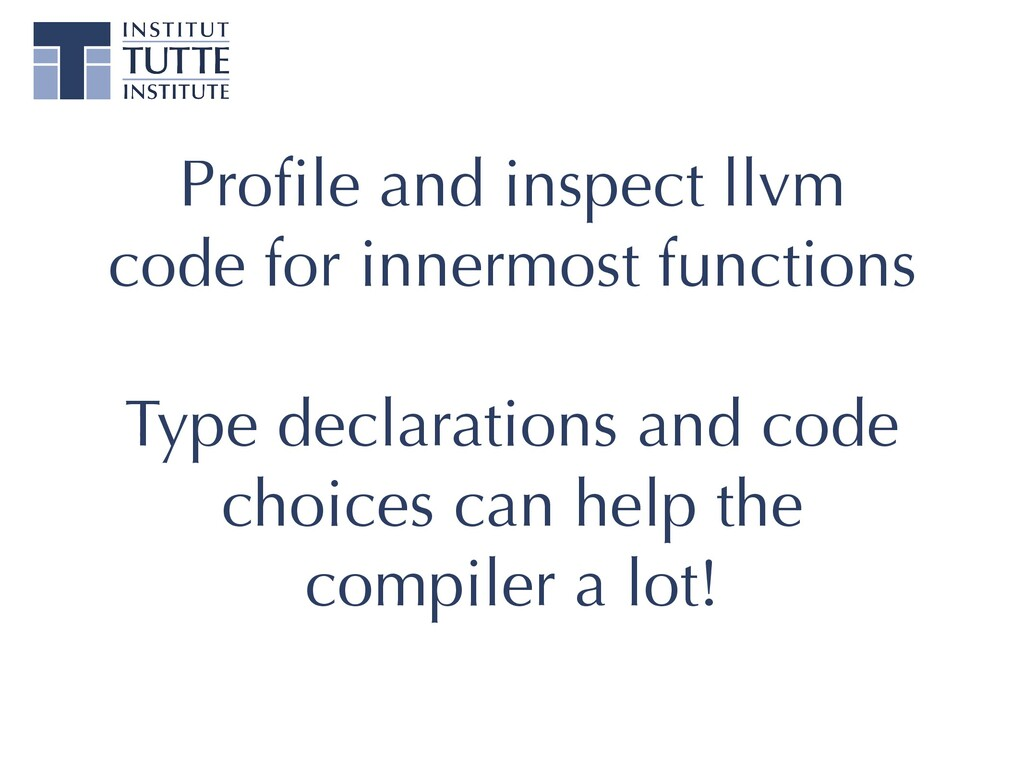 Pro fi le and inspect llvm code for innermost f...