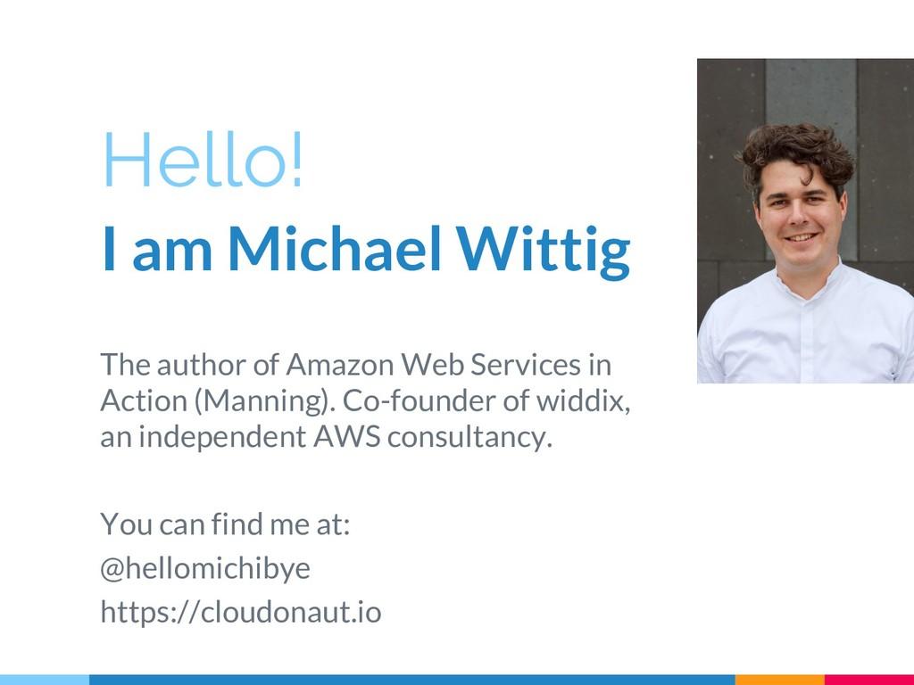 Hello! I am Michael Wittig The author of Amazon...