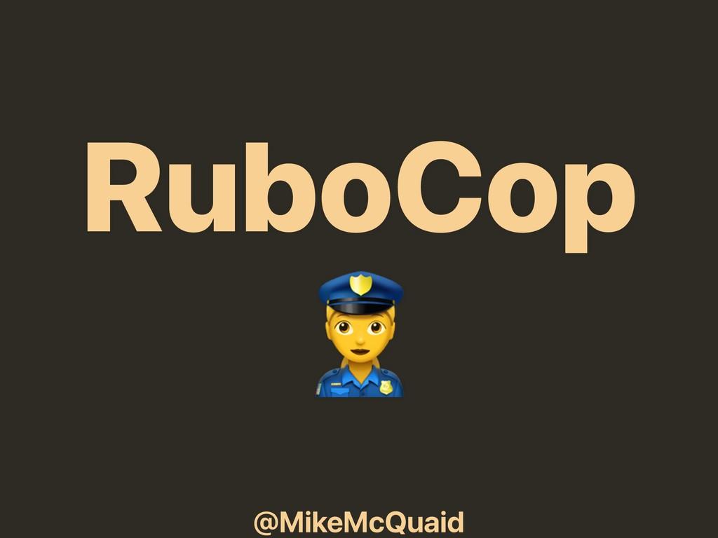 @MikeMcQuaid RuboCop 0