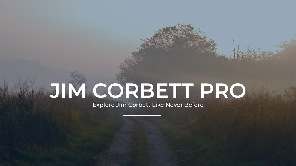 JIM CORBETT PRO Explore Jim Corbett Like Never ...