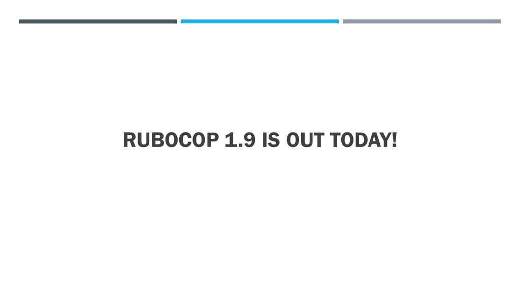 RUBOCOP 1.9 IS OUT TODAY!