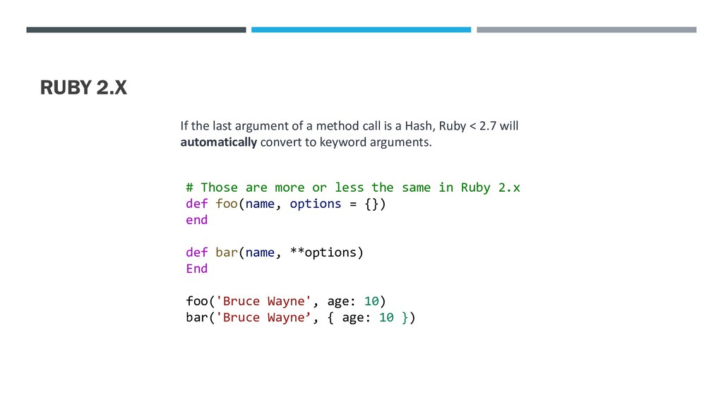 RUBY 2.X If the last argument of a method call ...