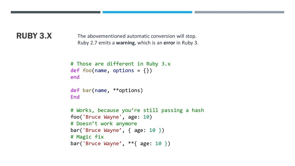 RUBY 3.X The abovementioned automatic conversio...