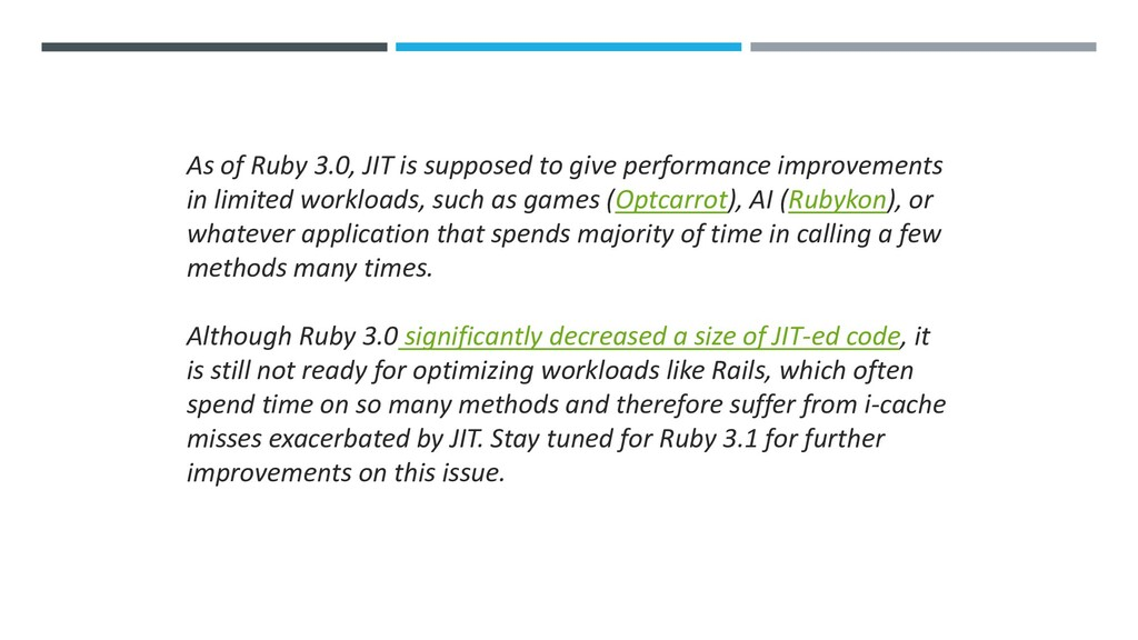 As of Ruby 3.0, JIT is supposed to give perform...