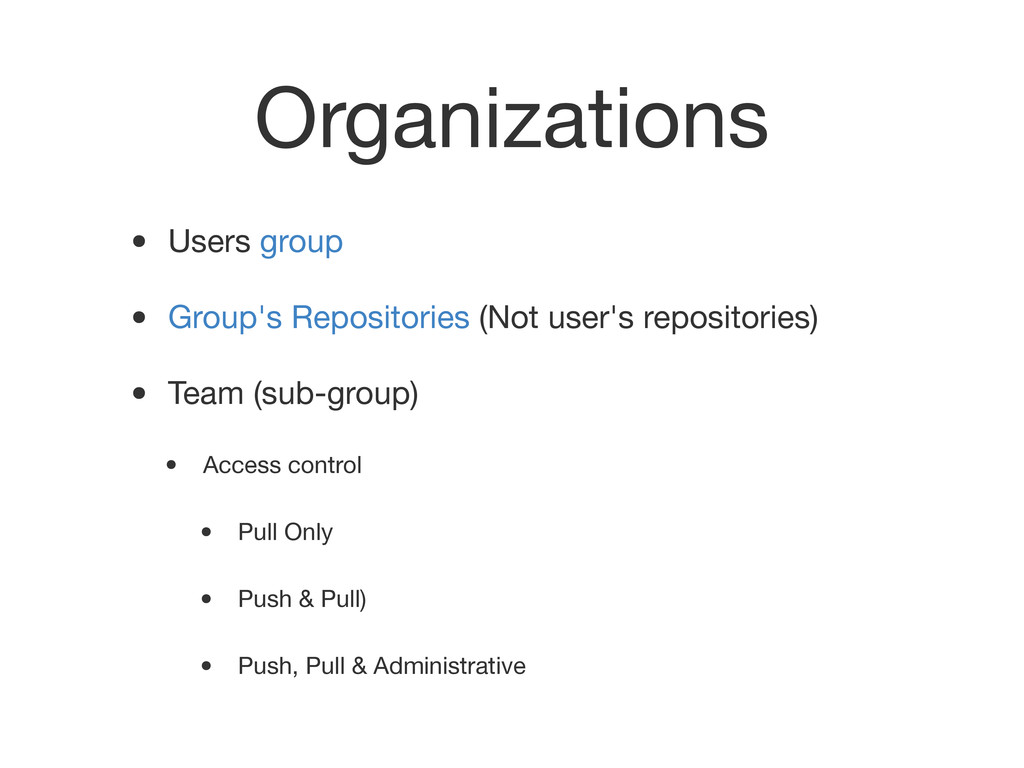 Organizations • Users group • Group's Repositor...