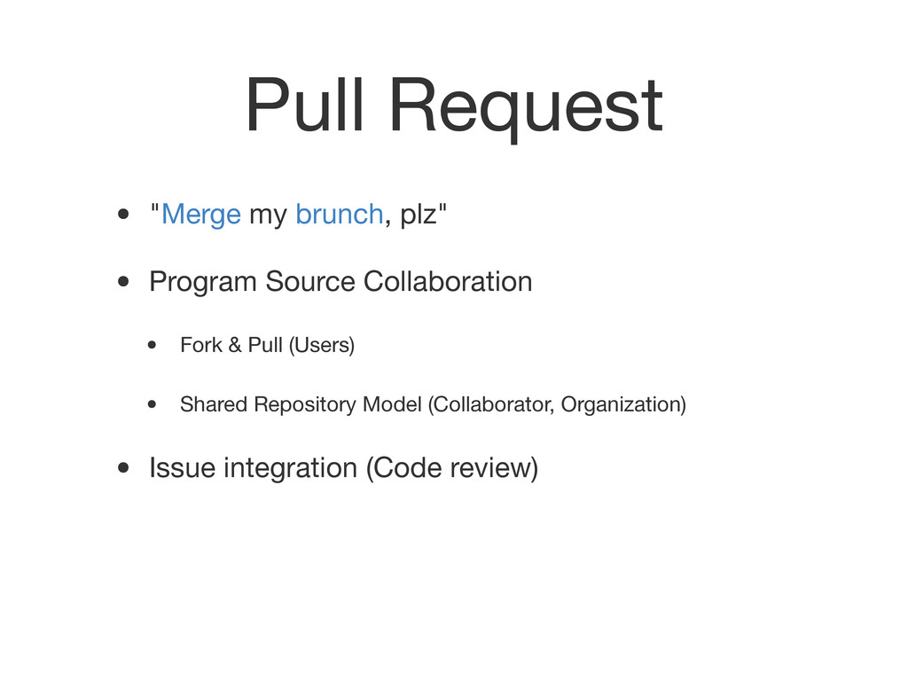 "Pull Request • ""Merge my brunch, plz"" • Program..."