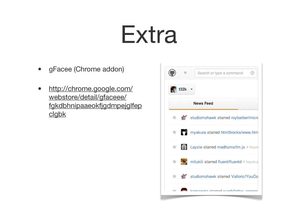 Extra • gFacee (Chrome addon) • http://chrome.g...