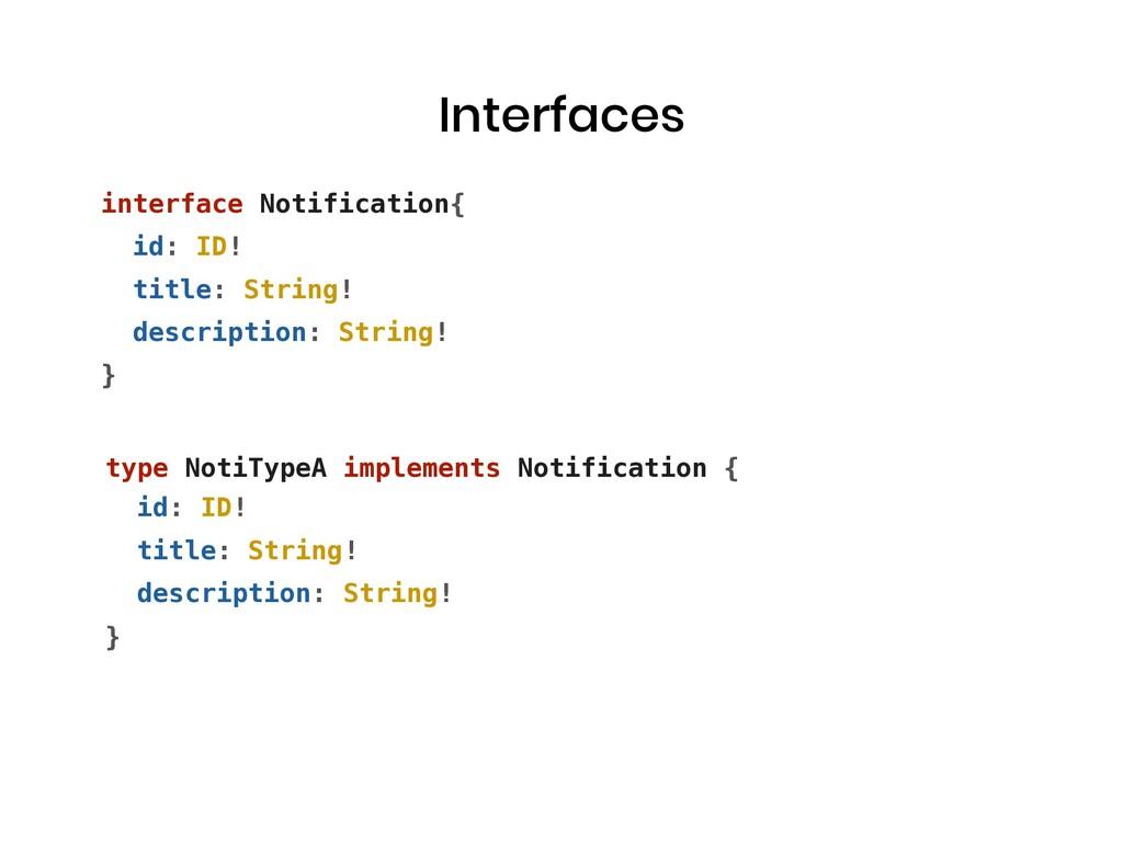 Interfaces type NotiTypeA implements Notificati...