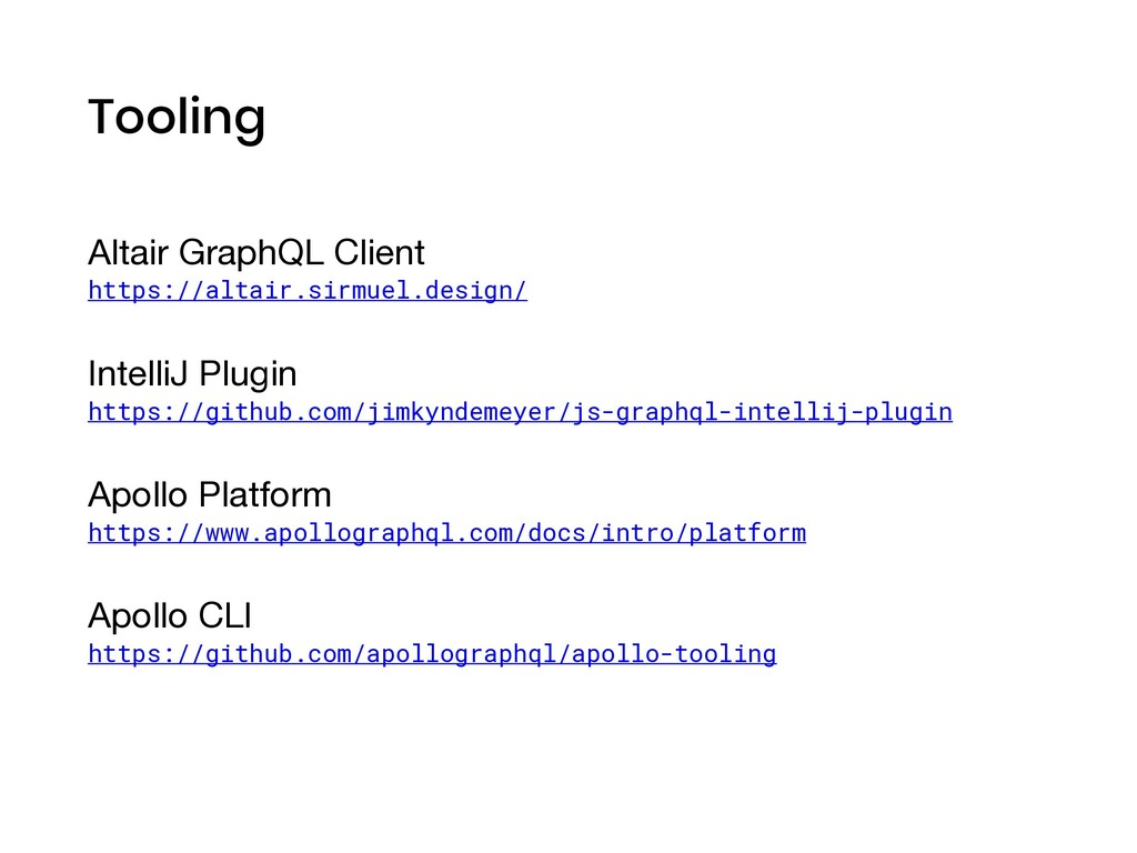 Tooling Altair GraphQL Client   https://altair....