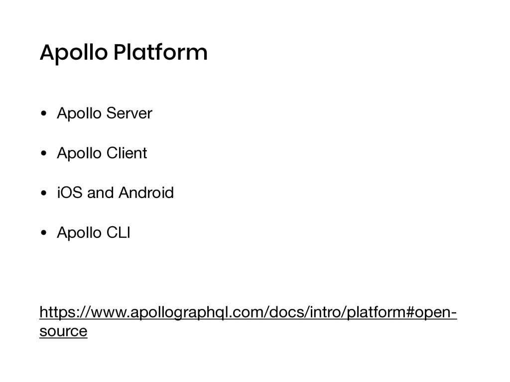 Apollo Platform • Apollo Server  • Apollo Clien...