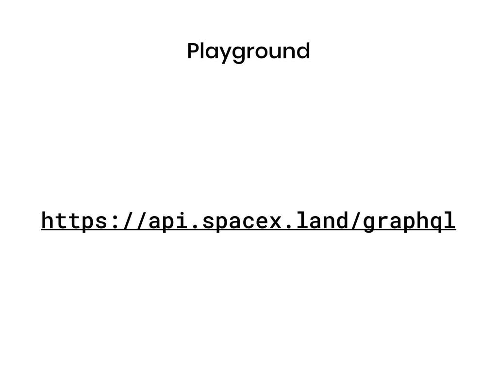 Playground https://api.spacex.land/graphql
