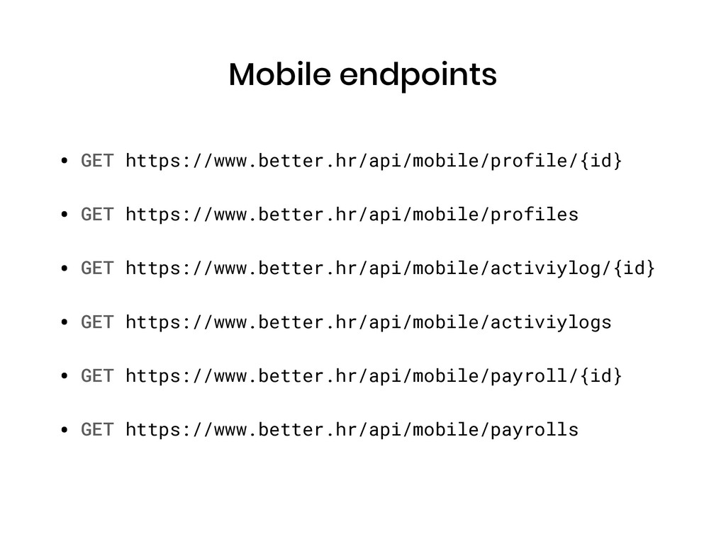Mobile endpoints • GET https://www.better.hr/ap...