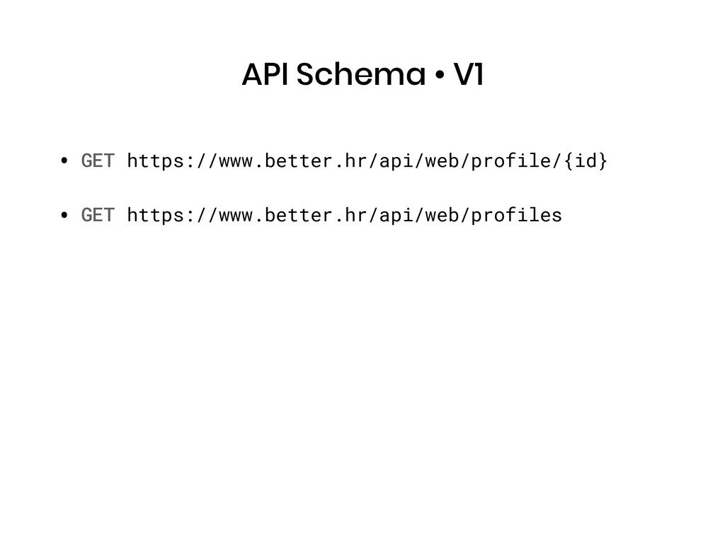 API Schema • V1 • GET https://www.better.hr/api...