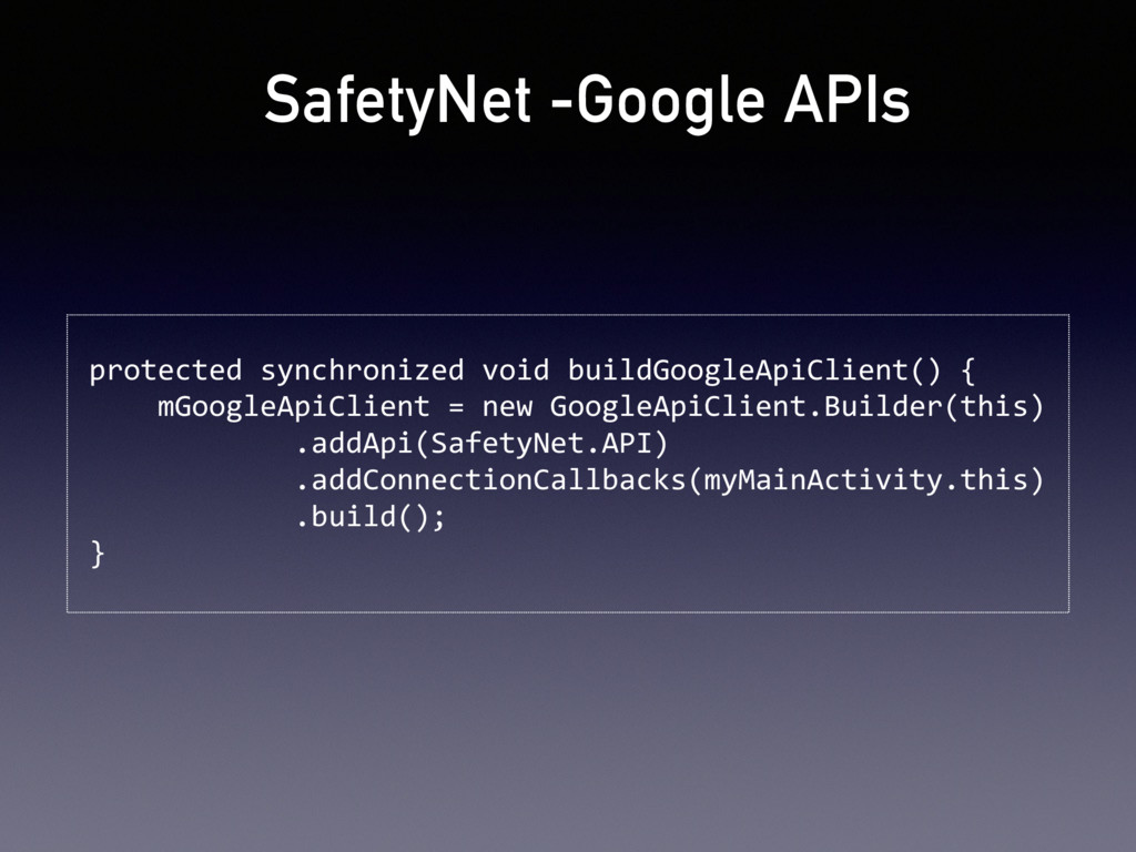 SafetyNet -Google APIs protected synchronized v...
