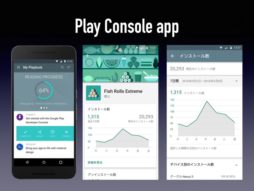 Play Console app