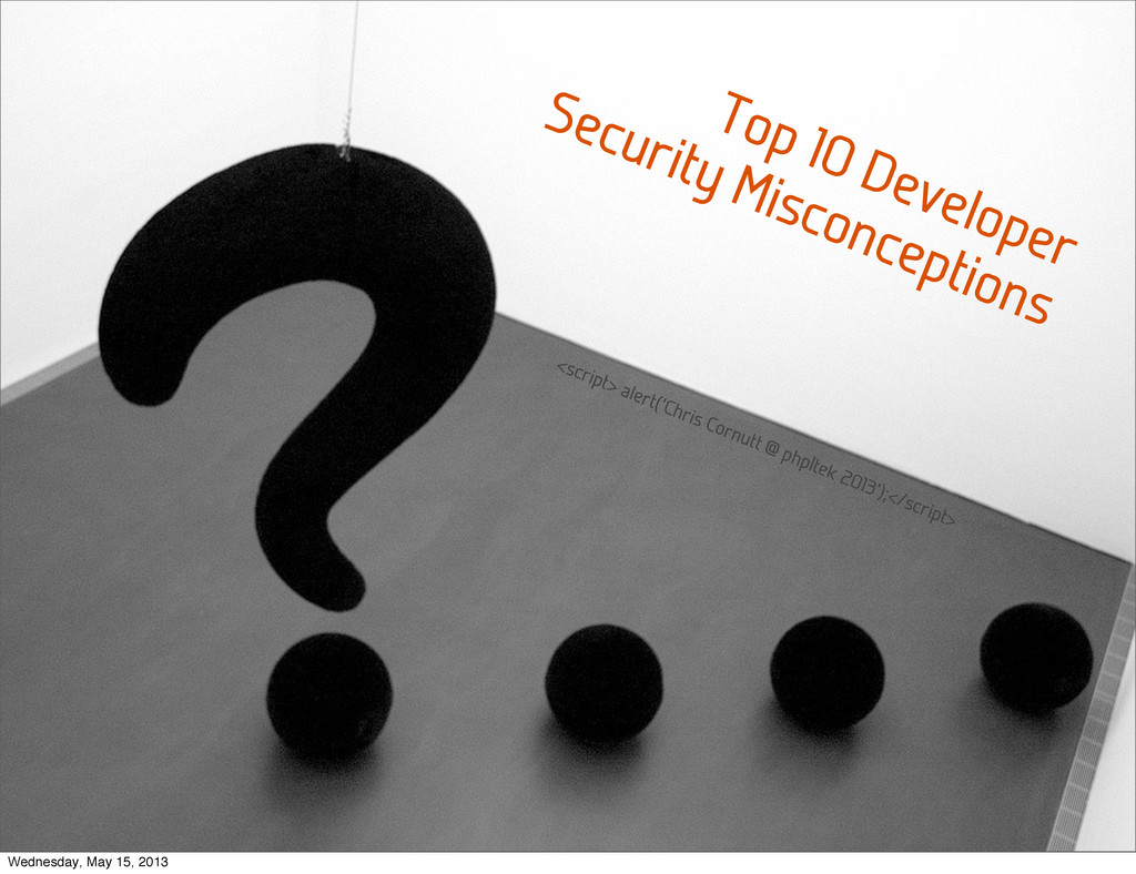 Top 10 Developer Security Misconceptions <scrip...