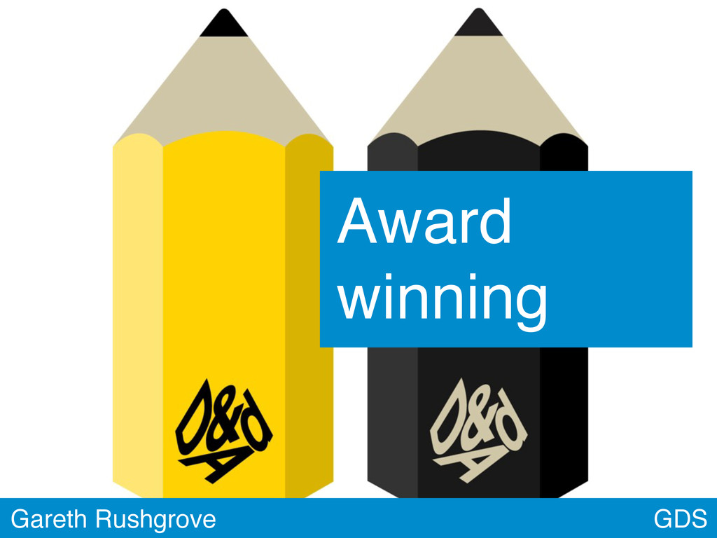 GDS Gareth Rushgrove Award winning