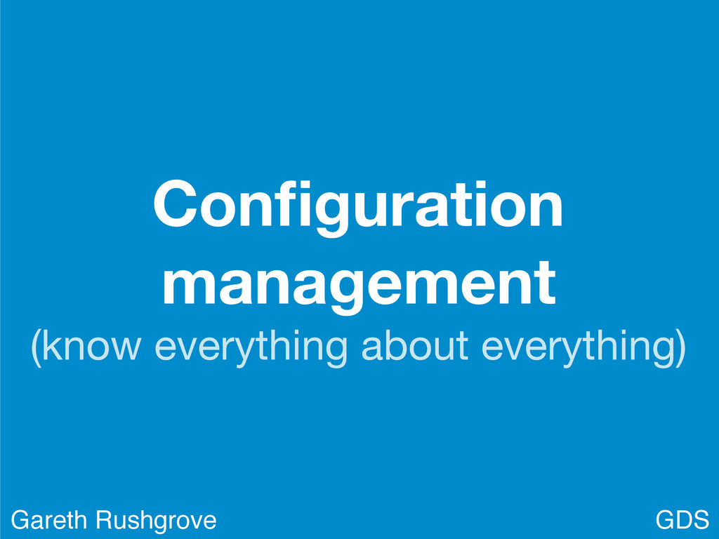 Configuration management (know everything about ...