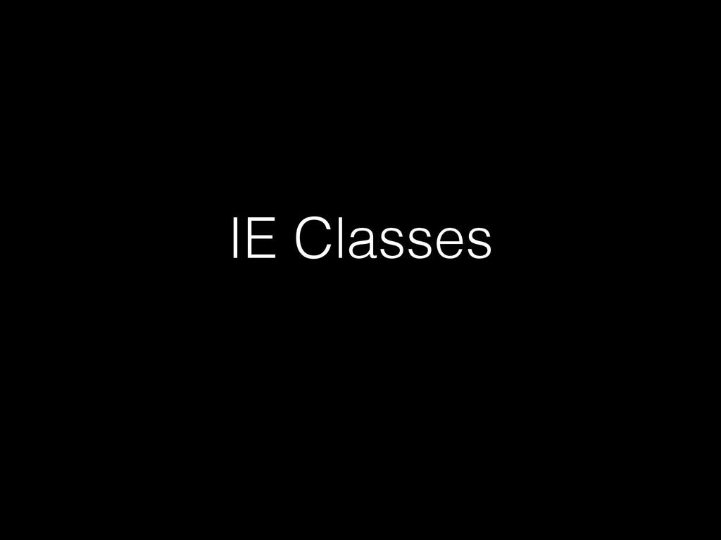 IE Classes