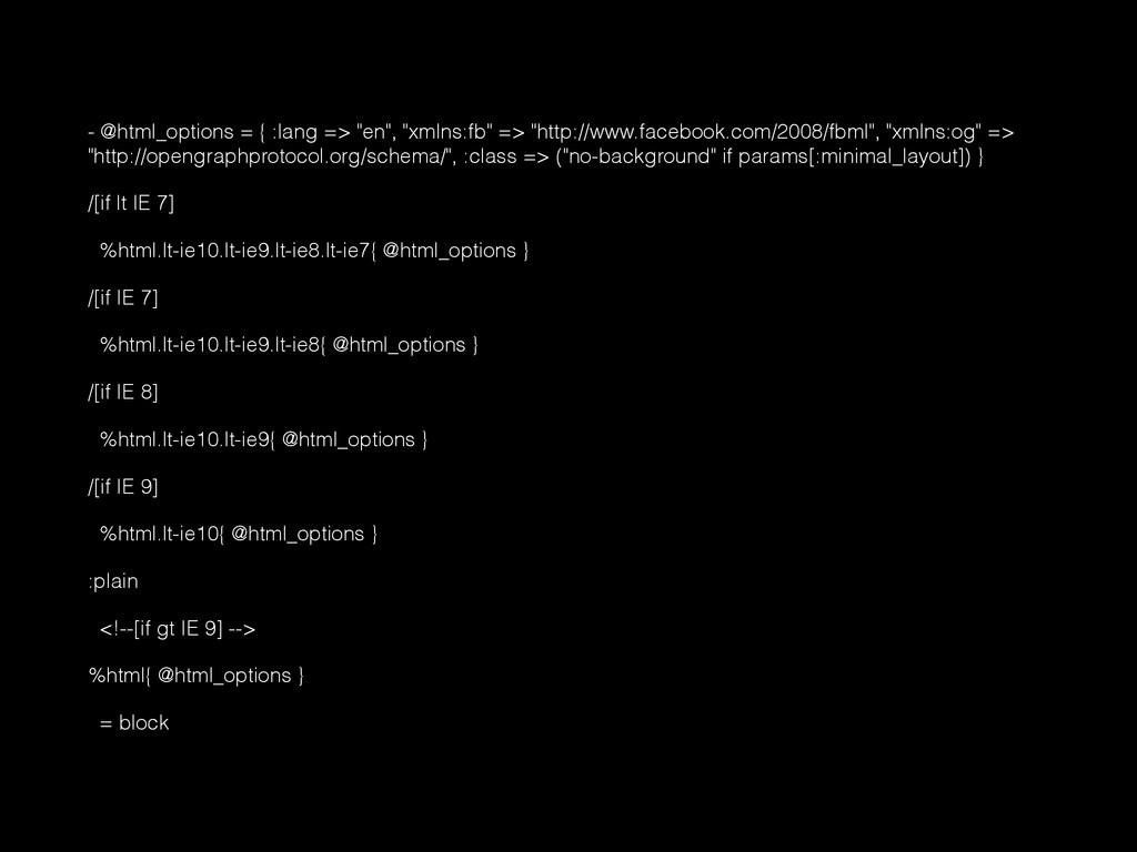 "- @html_options = { :lang => ""en"", ""xmlns:fb"" =..."