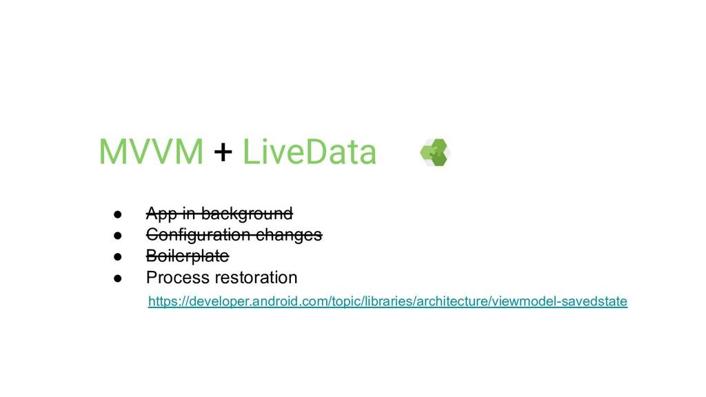 MVVM + LiveData https://developer.android.com/t...