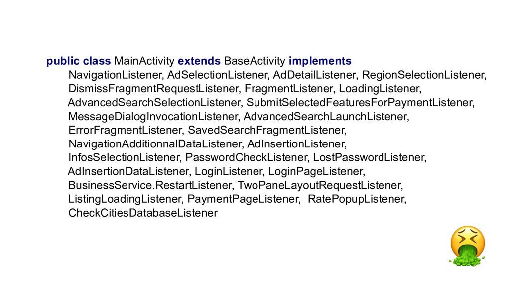 public class MainActivity extends BaseActivity ...