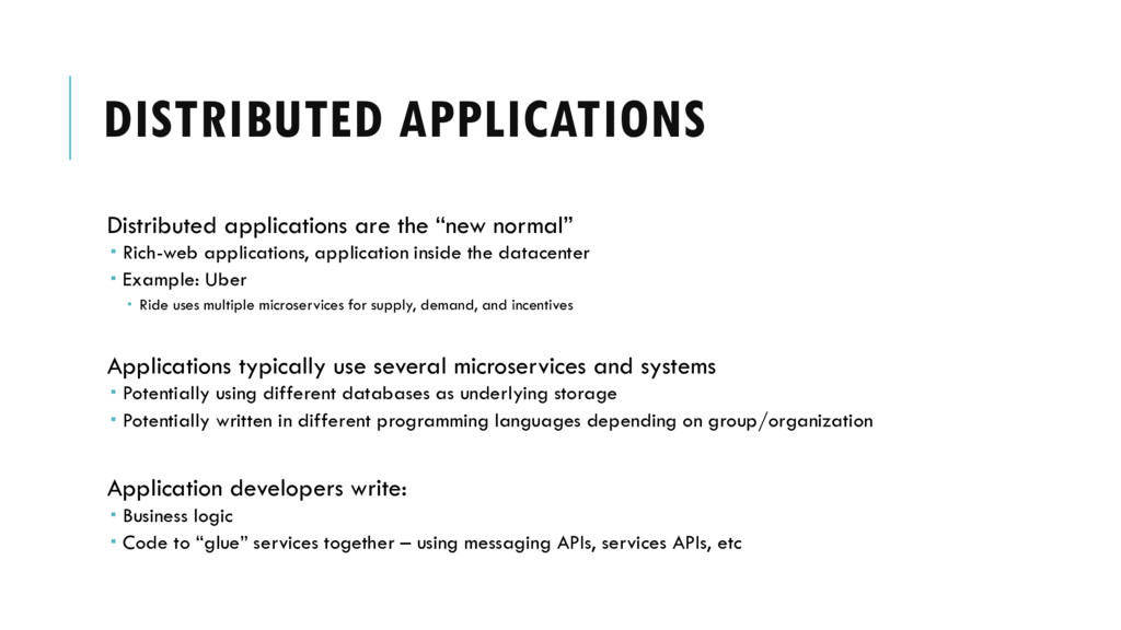 DISTRIBUTED APPLICATIONS Distributed applicatio...