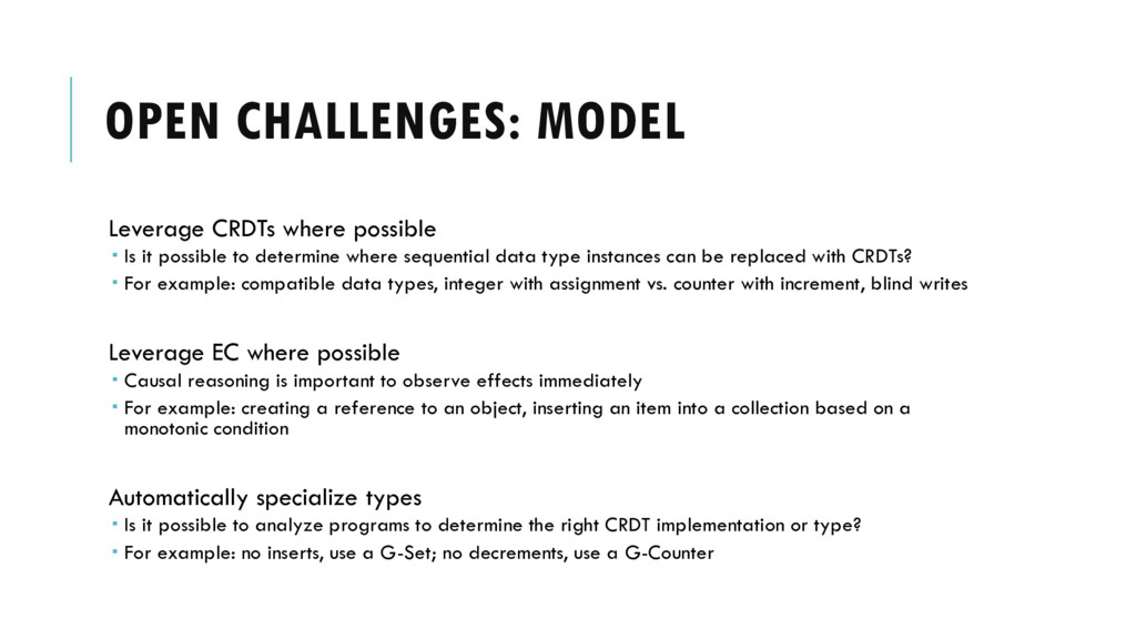 OPEN CHALLENGES: MODEL Leverage CRDTs where pos...