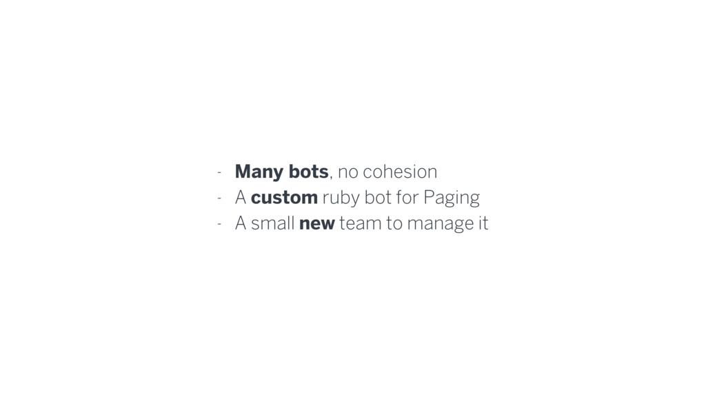 - Many bots, no cohesion - A custom ruby bot fo...