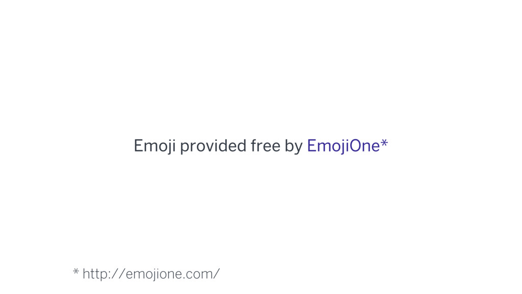 Emoji provided free by EmojiOne* * http://emoji...