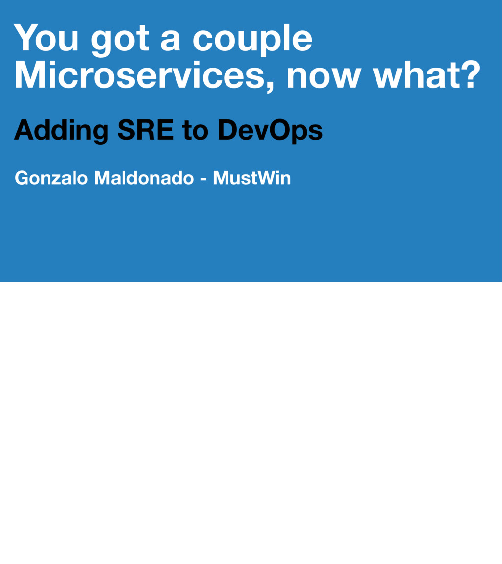 You got a couple Microservices, now what? Addin...